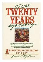It Was Twenty Years Ago Today by Derek…