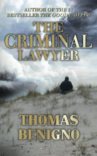 The Criminal Lawyer (Mass Market Paperback): (A Good Lawyer Novel)