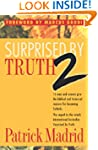 Surprised by Truth 2: 15 Men and Wome...