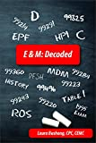 E&M: Decoded