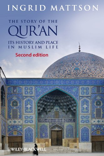 Ingrid Mattson - The Story of the Qur'an: Its History and Place in Muslim Life