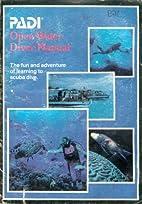 PADI Open Water Diver Manual: The Fun and…