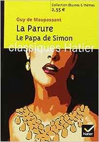Summary Of A Wedding Gift By Guy De Maupassant : Themes: LA Parure, Le Papa De Simon: Amazon.co.uk: Guy de Maupassant ...
