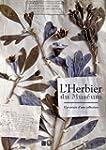 L'Herbier du Mus�um : L'aventure d'un...