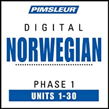 Norwegian Phase 1, Units 1-30: Learn to Speak and Understand Norwegian with Pimsleur Language Programs  by Pimsleur