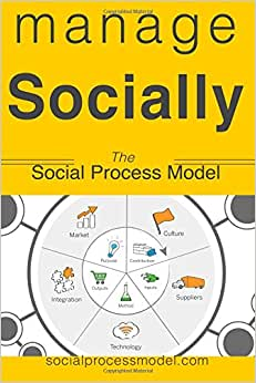 Manage Socially: The Social Process Model