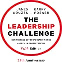 The Leadership Challenge: How to Make Extraordinary Things Happen in Organizations, Fifth Edition Audiobook by Barry Z. Posner, James M. Kouzes Narrated by Barry Posner, James Kouzes, Sean Pratt