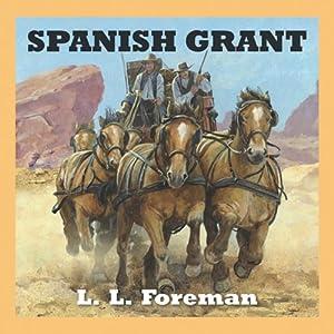 Spanish Grant | [L. L. Foreman]