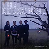 The Reckoning ~ NEEDTOBREATHE