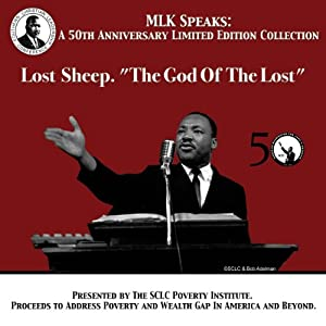 Lost Sheep - The God of the Lost: MLK Speaks: A 50th Anniversary Limited Edition Collection | [Martin Luther King]