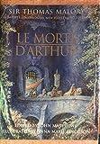 Le Morte D'Arthur: Complete,Unbridged, new illustrated edition