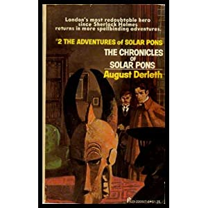 The chronicles of Solar Pons (Solar Pons series) August William Derleth