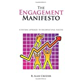 The Engagement Manifestoby R. Alan Crozier