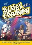echange, troc  - Blues Caravan : The New Generation