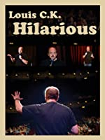 Louis C.K. Hilarious
