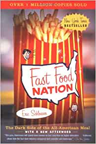 "erick schlosser s fast food nation dark Read a free sample or buy fast food nation by eric schlosser you can  the dark side of the all-american meal eric  fast food nation points the way but, to resurrect an old fast food slogan, the choice is yours""—los."