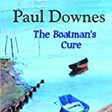Paul Downes The Boatman's Cure