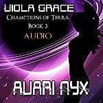 Avari Nyx: Champions of Terra | Viola Grace