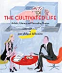 The Cultivated Life: Written and Illu...