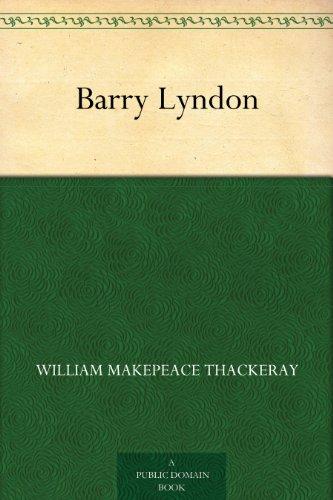 William Makepeace Thackeray - Barry Lyndon