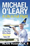 Michael O'Leary: A Life in Full Flight