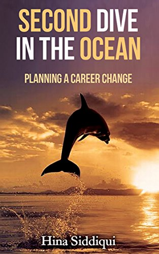 Book: Second Dive in the Ocean - Planning a Career Change by Hina Siddiqui