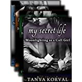 My Secret Life: COMPLETE Bundle: All 4 Books - Moonlighting as a Call Girlby Tanya Korval