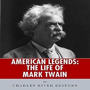 American Legends: The Life of Mark Twain Audiobook