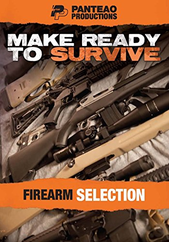 Panteao Productions: Make Ready to Survive: Firearm Selection - PMRS07 - Prepper - Survival Training - Survivalist - Bugging out - Rifle - Carbine - Shotgun -Handgun - DVD (Rim Fire Ammunition compare prices)