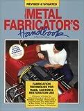 Metal Fabricator's Handbook - 0895868709