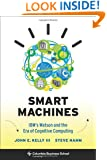 Smart Machines: IBM's Watson and the Era of Cognitive Computing (Columbia Business School Publishing)