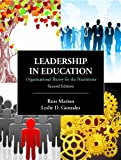 Leadership in Education: Organizational Theory for the Practitioner