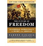 img - for The Future of Freedom: Illiberal Democracy at Home and Abroad (Paperback) - Common book / textbook / text book