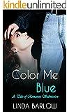 Color Me Blue, a Tale of Romantic Submission