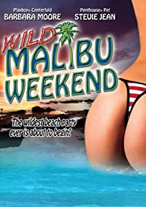 Wild Malibu Weekend [Import]