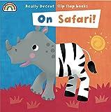 Philip Dauncey Flip Flap - On Safari! (Flip Flaps)