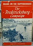 img - for Drama on the Rappahannock: the Fredericksburg campaign book / textbook / text book
