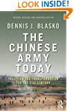 The Chinese Army Today: Tradition and Transformation for the 21st Century (Asian Security Studies)