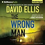 The Wrong Man: Jason Kolarich, Book 3 (       UNABRIDGED) by David Ellis Narrated by Luke Daniels