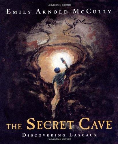 The Secret Cave: Discovering Lascaux (Lascaux Cave Paintings compare prices)