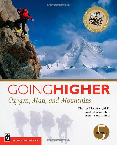 Going Higher: Oxygen Man And Mountains, 5Th Ed