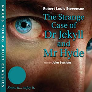 The Strange Case of Dr. Jekyll and Mr. Hyde: Young Adult Classics   [Robert Louis Stevenson]