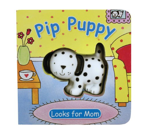 Pip Puppy Looks for Mom (Squeaky Board Books)