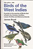 img - for Birds of the West Indies, 5th Edition (Peterson Field Guides) book / textbook / text book
