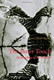 The Inner Touch: Archaeology of a Sensation