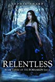 img - for Relentless (The Forsaken Saga, #3) book / textbook / text book