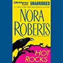 Hot Rocks Audiobook by Nora Roberts Narrated by Susan Ericksen