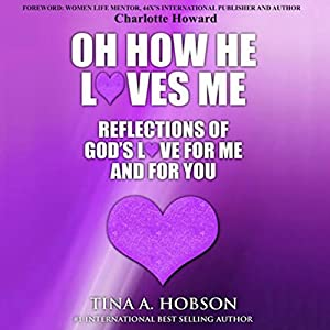 Oh How He Loves Me Audiobook