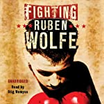 Fighting Ruben Wolfe | Markus Zusak