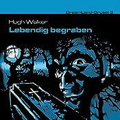 Lebendig begraben (Dreamland Grusel 3) | Hugh Walker